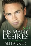 His Many Desires Book 3 book summary, reviews and downlod