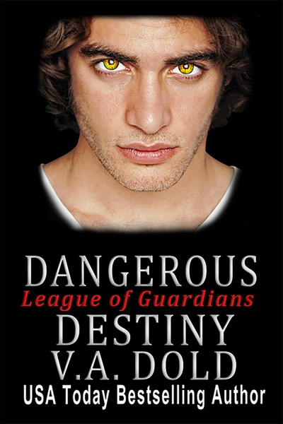 Dangerous Destiny by V.A. Dold Book Summary, Reviews and E-Book Download