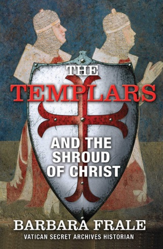 The Templars and the Shroud of Christ E-Book Download
