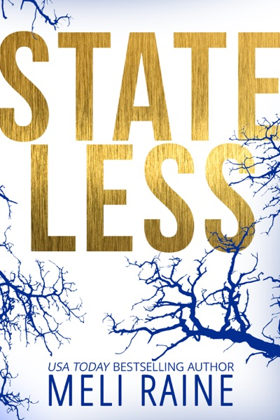 Stateless by Meli Raine Book Summary, Reviews and E-Book Download