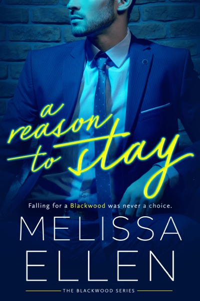 A Reason To Stay by Melissa Ellen Book Summary, Reviews and E-Book Download