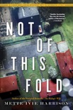 Not of This Fold book summary, reviews and downlod