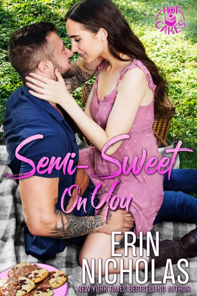 Semi-Sweet On You by Erin Nicholas Book Summary, Reviews and E-Book Download