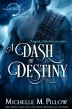 A Dash of Destiny book summary, reviews and downlod