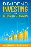 Dividend Investing for Beginners & Dummies resumen del libro