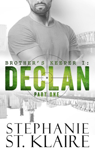 Brother's Keeper I: Declan (Part 1) by Draft2Digital, LLC book summary, reviews and downlod