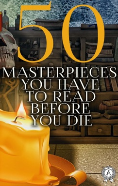 50 Masterpieces you have to read before you die E-Book Download