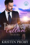 Taunting Callum book summary, reviews and downlod