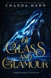 Of Glass and Glamour book summary, reviews and downlod