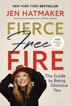 Fierce, Free, and Full of Fire E-Book Download