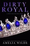 Dirty Royal book summary, reviews and downlod