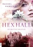 Hex Hall - Dämonenbann book summary, reviews and downlod