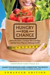 Hungry for Change (Enhanced Edition) (Enhanced Edition) book summary, reviews and downlod