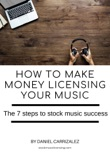How To Make Money Licensing Your Music book summary, reviews and download