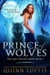 Prince of Wolves, Book 1 The Grey Wolves Series book summary, reviews and download