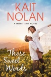 Those Sweet Words book summary, reviews and downlod
