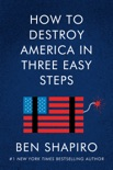 How to Destroy America in Three Easy Steps book summary, reviews and download