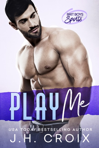 Play Me by J.H. Croix Book Summary, Reviews and E-Book Download