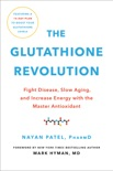 The Glutathione Revolution book summary, reviews and downlod