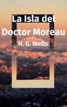 La Isla del Doctor Moreau book summary, reviews and downlod