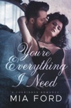 You're Everything I Need book summary, reviews and downlod