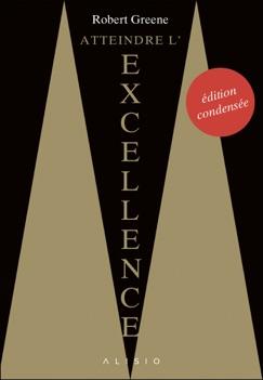 Atteindre l'excellence : l'édition condensée E-Book Download