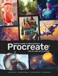 Beginner's Guide to Digital Painting in Procreate book summary, reviews and download