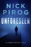 Unforeseen (Thomas Prescott 1) book summary, reviews and download