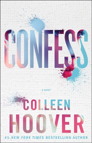 Confess by Colleen Hoover Book Summary, Reviews and E-Book Download