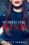 Worth The Risk book summary, reviews and downlod