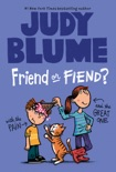 Friend or Fiend? with the Pain and the Great One book summary, reviews and download