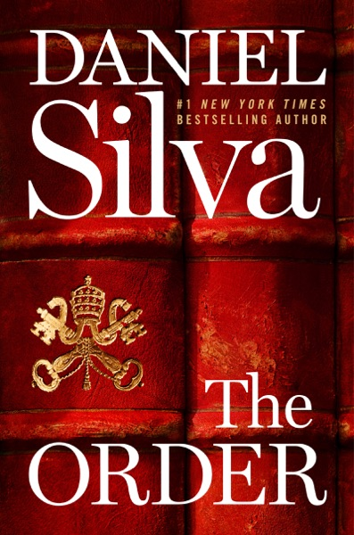 The Order by Daniel Silva Book Summary, Reviews and E-Book Download