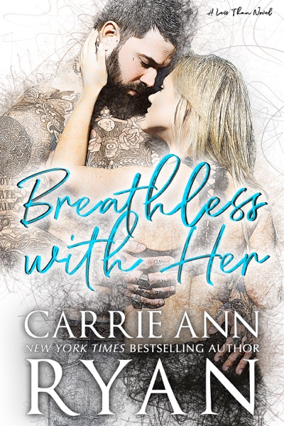 Breathless With Her by Carrie Ann Ryan Book Summary, Reviews and E-Book Download