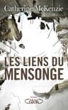 Les liens du mensonge book summary, reviews and downlod