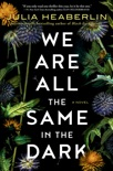 We Are All the Same in the Dark e-book Download