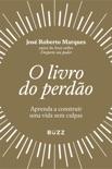 O livro do perdão book summary, reviews and download