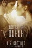 Antes Da Queda (Anjos Caídos #3) book summary, reviews and downlod