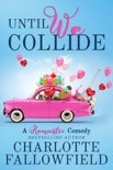 Until We Collide e-book