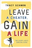 Leave a Cheater, Gain a Life book summary, reviews and download