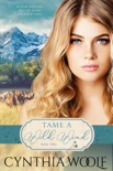 Tame a Wild Wind book summary, reviews and downlod