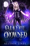 Valkyrie Crowned book summary, reviews and downlod