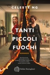 Tanti piccoli fuochi book summary, reviews and downlod