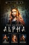 The Queen's Alpha Box Set e-book