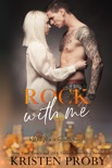 Rock with Me book summary, reviews and downlod