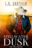 Stillwater Dusk: Part One (Sweet Western Cowboy Romance) book summary, reviews and downlod