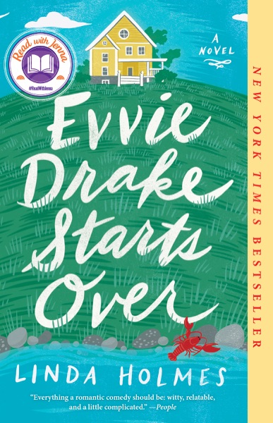 Evvie Drake Starts Over by Linda Holmes Book Summary, Reviews and E-Book Download
