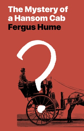 The Mystery of a Hansom Cab by Public Domain book summary, reviews and downlod