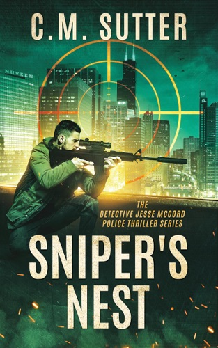 Sniper's Nest by Draft2Digital, LLC book summary, reviews and downlod