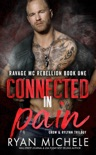 Connected In Pain (Crow & Rylynn Trilogy) book summary, reviews and downlod