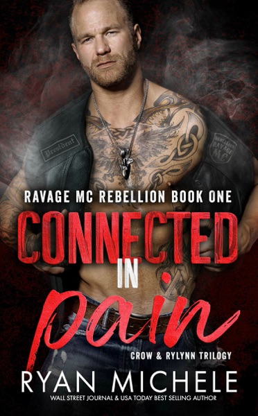 Connected In Pain (Crow & Rylynn Trilogy) by Ryan Michele Book Summary, Reviews and E-Book Download